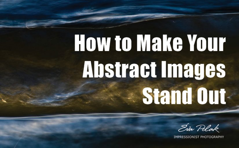 How to Make Your Abstract Images Stand Out