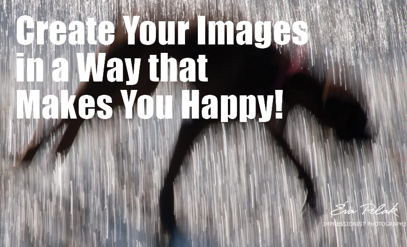 Create Your Images in a Way that Makes You Happy