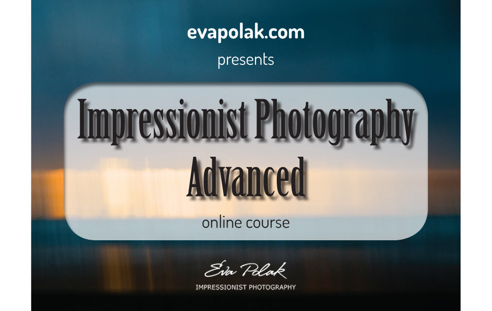 Impressionist-Photography-Advanced-Online-Workshop-with-Eva-Polak