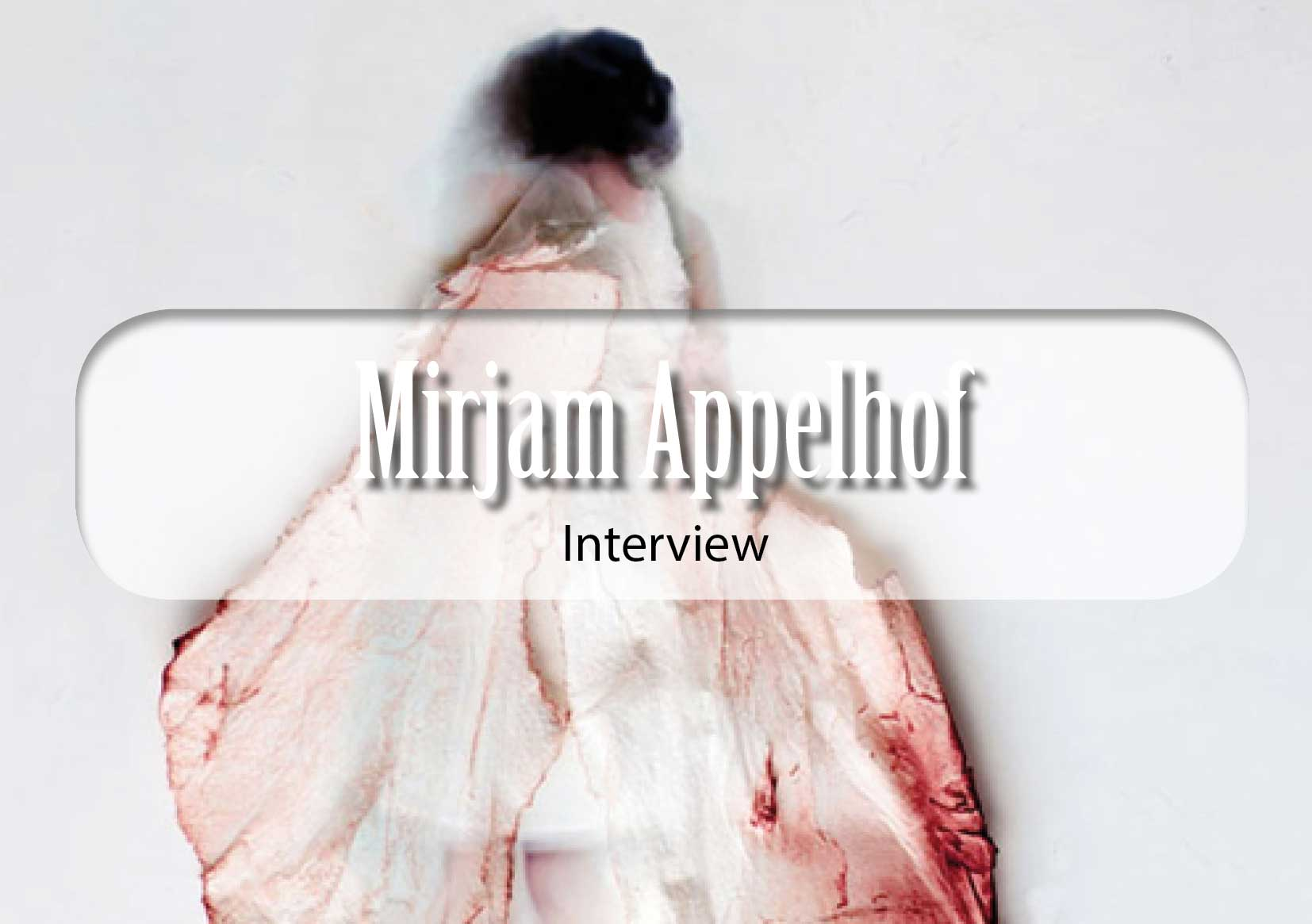Mirjam Appelhof Interview