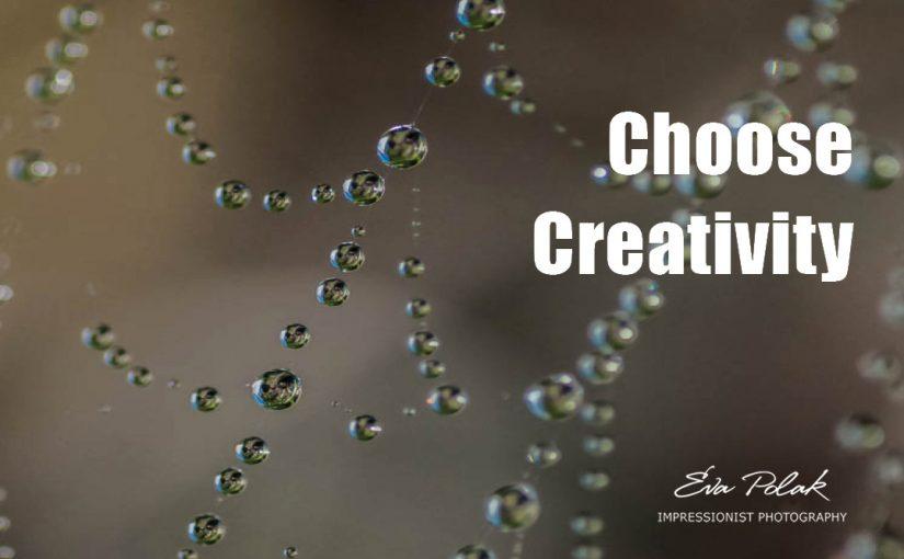 Creative Exercise – Choose Creativity
