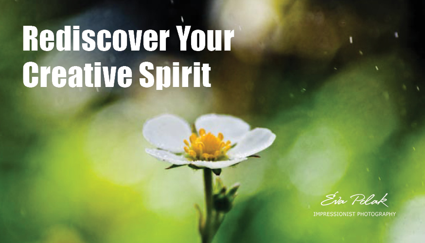 Rediscover Your Creative Spirit